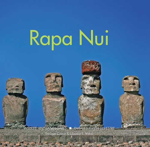 Rapa Nui, Wildlife and Landscapes © Fantástico Sur Editorial