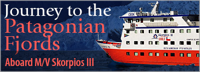 Journey to the Patagonian Fjords aboard M/V Skorpios III